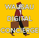 Wausau Digital Concierge